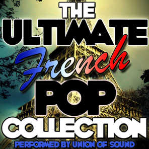 The Ultimate French Pop Collection