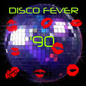 DISCO FEVER '90 (The Best Disco In Town !)