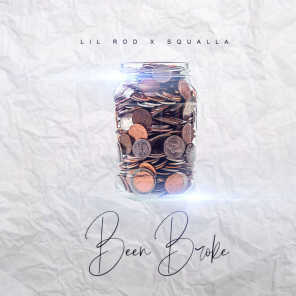 Been Broke (feat. Squalla)