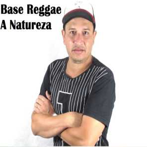 Base Reggae a Natureza