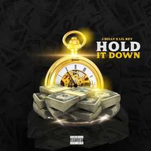 Hold It Down (feat. Lil Rey)