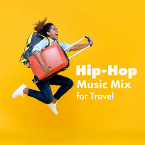Hip-Hop Music Mix for Travel