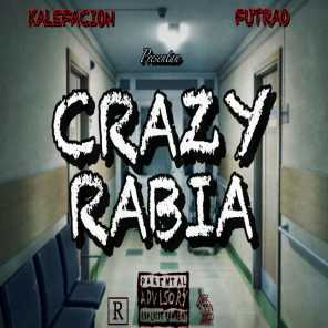 Crazy Rabia (feat. Futrao)