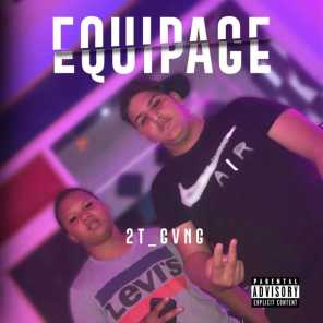 Equipage (En attendant Or Game 2) [feat. 2T_GVNG]