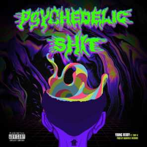 Psychedelic Shit (feat. TONY-X)