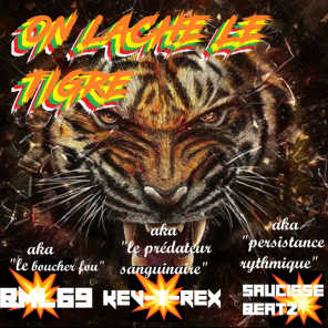 On lâche le tigre (feat. Kev-T-Rex)