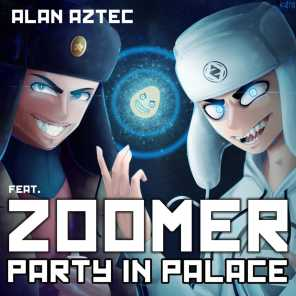 Party in Palace (feat. ZOOMER)