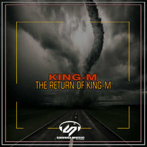 The Return Of King-M