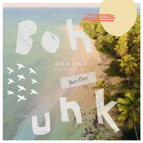Bohunk (Yours Ours) [feat. Magic Woman]