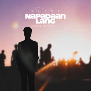 Napadaan Lang (Acoustic Version)