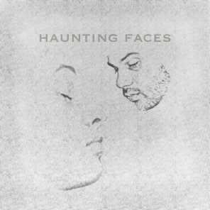 Haunting faces