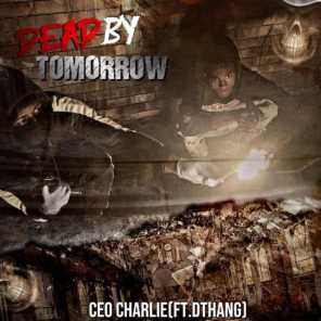 Dead By Tomorrow (feat. Dthang)