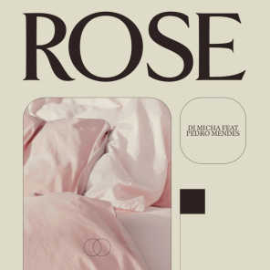 Rose (feat. Pedro Mendes)