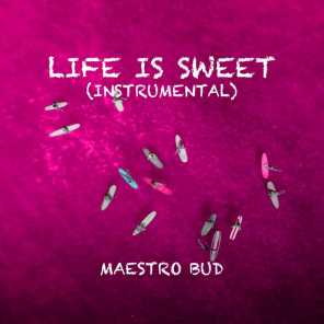 Life Is Sweet (Instrumental)