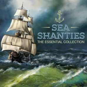 Sea Shanties  - The Essential Collection (Extended Edition)