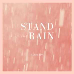 Stand in the Rain 빗속에 서라