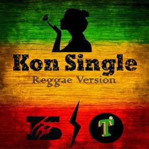 Kon Single (Reggae Version) [feat. Thumbtack'z]