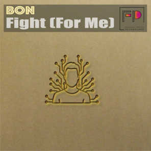 Fight (For Me)