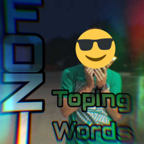 Toping Words