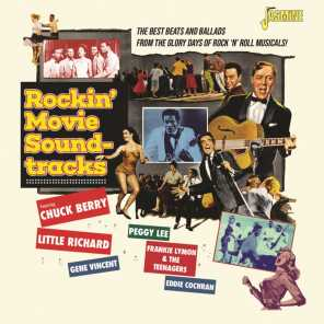 Rockin' Movie Soundtracks (The Best Beats and Ballads from the Glory Days of Rock 'N' Roll Musicals!)