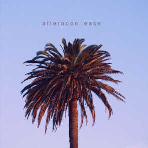 Afternoon Ease (feat. Asch)