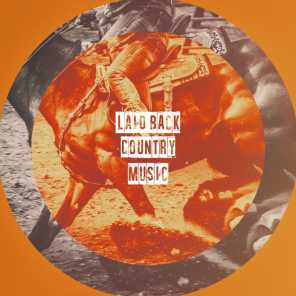Laid Back Country Music