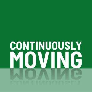 Continuously Moving