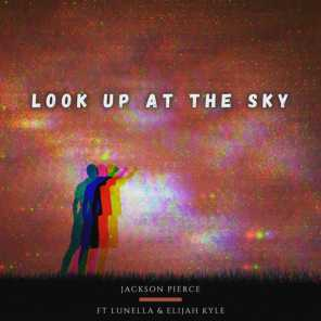 Look up at the Sky (feat. Lunella & Elijah Kyle)