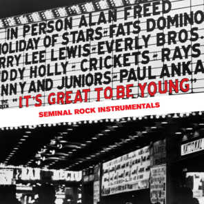 It's Great to Be Young - Seminal Rock Instrumentals