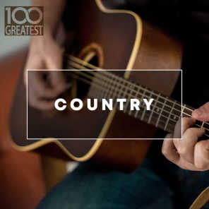 100 Greatest Country: The Best Hits from Nashville And Beyond