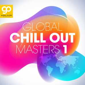 Global Chill Out Masters, Vol. 1
