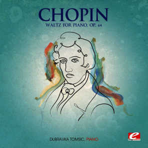 Chopin: Waltz for Piano, Op. 64 (Digitally Remastered)