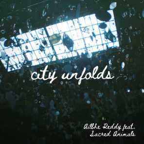 City Unfolds (feat. Sacred Animals)