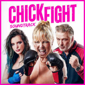 Chick Fight - Round One (Original Motion Picture Soundtrack)
