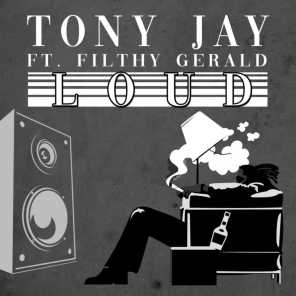 Too Loud (feat. Filthy Gerald)