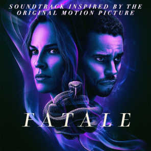Fatale (Soundtrack Inspired by the Original Motion Picture)