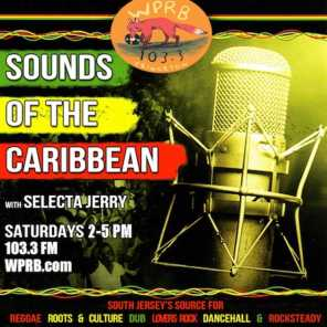 Sounds of the Caribbean with Selecta Jerry Special WPRB 2nd Drive Show