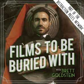 Doug Benson • Films To Be Buried With with Brett Goldstein #141