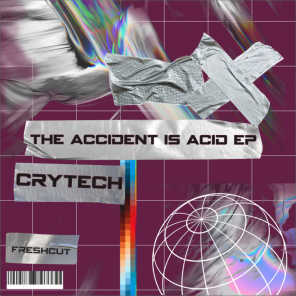 The Accident is Acid
