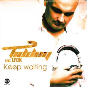 Keep Waiting (feat. Lyck)