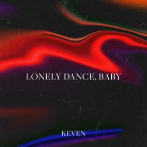 Lonely Dance, Baby
