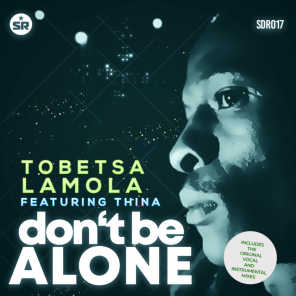 Don't Be Alone (Instrumental) [feat. Thina]