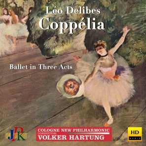 Delibes: Coppélia (Excerpts)
