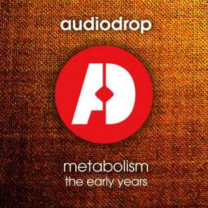 Metabolism (The Early Years)