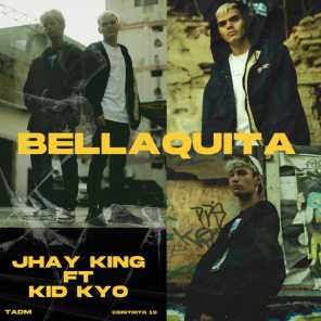 Bellaquita (feat. Kid Kyo)
