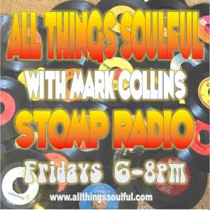 Episode 49: All Things Soulful on Stomp Radio 19-2-21