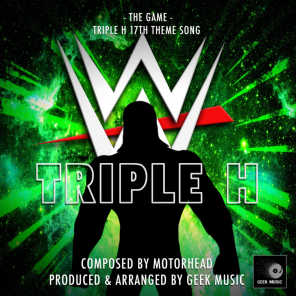 "The Game (From ""WWE Triple H 17th Theme"")"