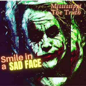 Smile In A Sad Face
