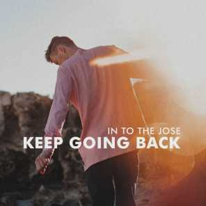 Keep Going Back