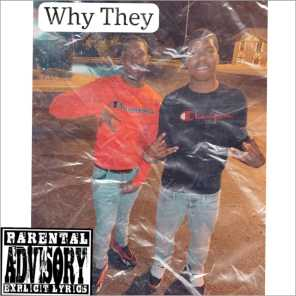 Why They (feat. C Glocc)